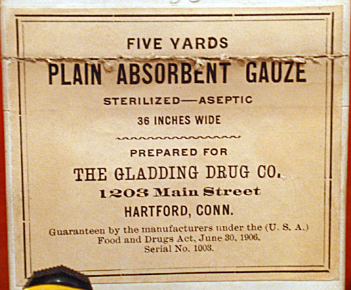 Plain absorbent gauze, distributed by the Gladding Drug Co., Hartford, about 1907, estate of Florence S. M. Crofut, bequest of Mrs. George H. Day