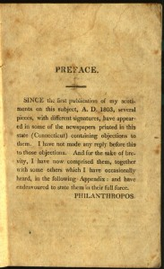 Philanthropos refers to objections to his views being printed in Connecticut newspapers.