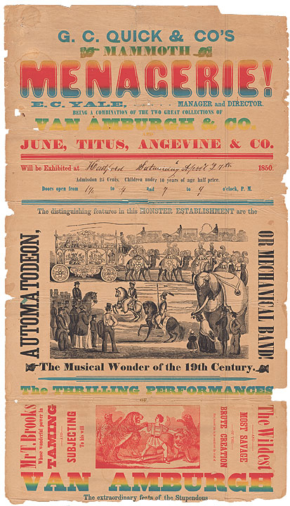Poster for G.C. Quick's animal menagerie, Hartford, 1850. Reproduced from the original in the CHS collection.