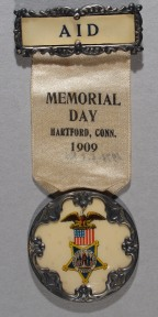 Badge worn by a GAR member at 1909 Memorial Day observance, Hartford, 1909 CHS 1973.5.3-80